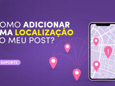 Como adicionar uma Localização ao meu post?