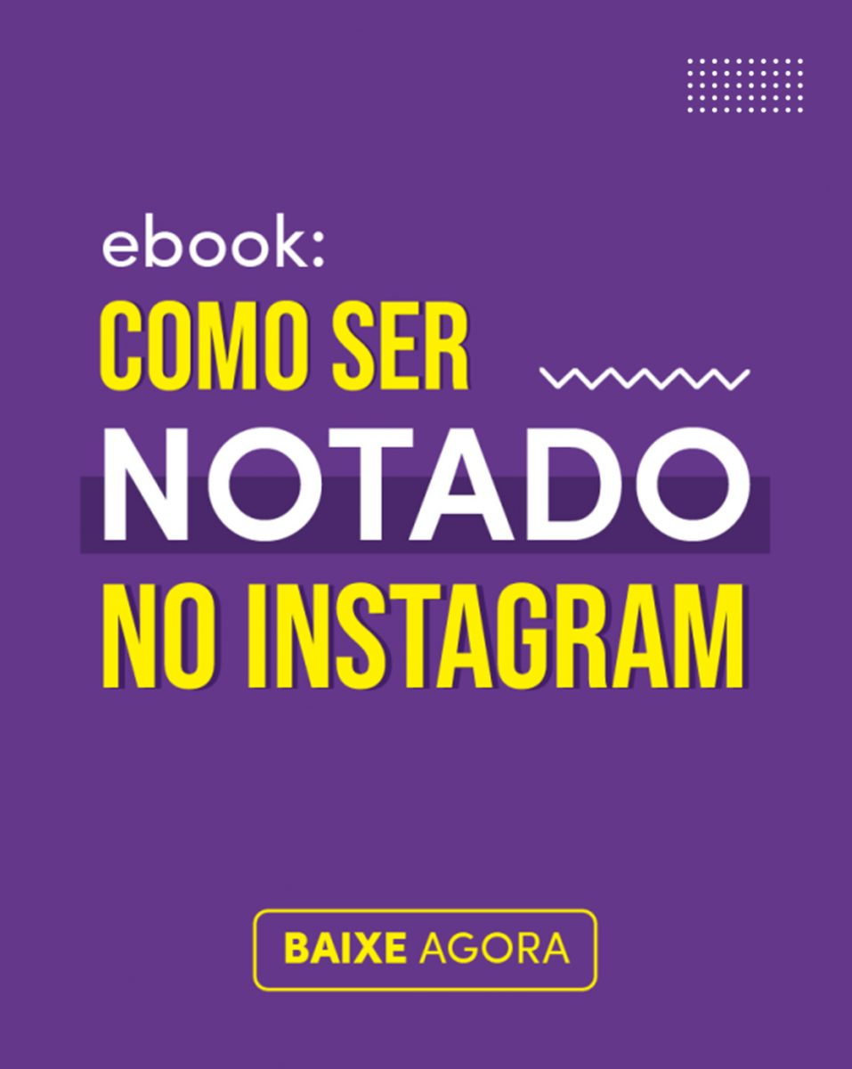 Ebook Como Ser notado no Instagram