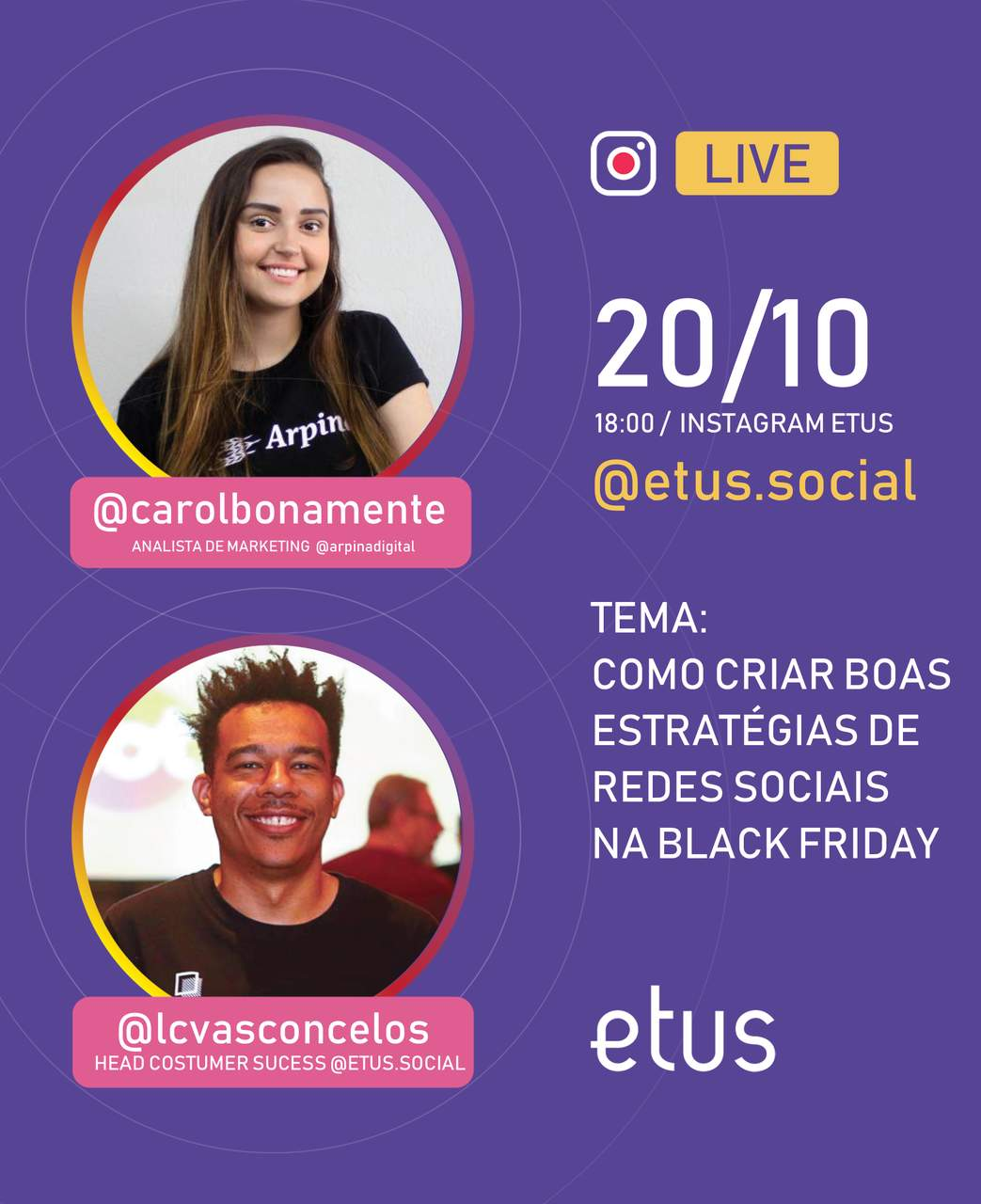 Live dia 20 no instagram da Etus sobre Black Friday, as 18 horas.