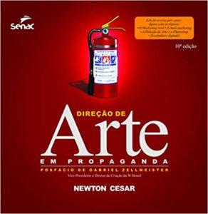 Direção de Arte em Propaganda - Newton Cesar