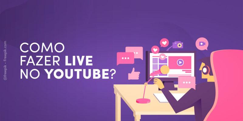 Como fazer live no Youtube