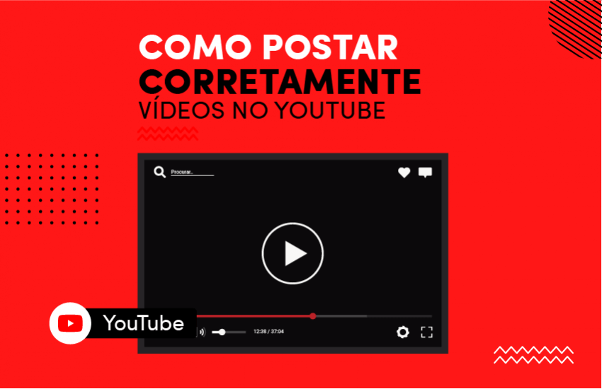 postar video no youtube corretamente